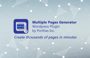 The Multiple Pages Generator WordPress Plugin – The Ultimate Plugin for Creating Multiple Pages or Posts in WordPress